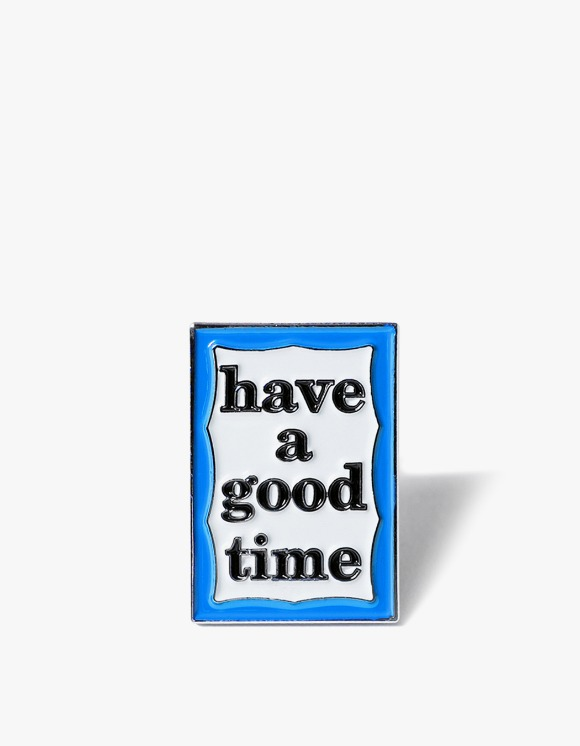 have a good time Blue Frame Pinz | HEIGHTS. | International Store