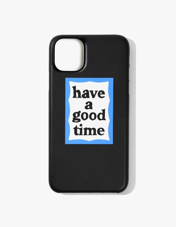 have a good time Blue Frame iPhone Case 11 - Black | HEIGHTS. | International Store