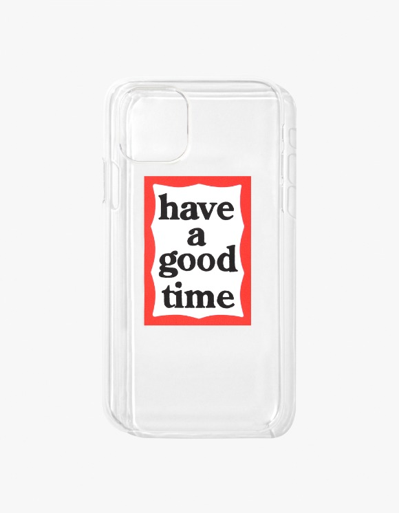 have a good time Frame iPhone Case 11 - Clear | HEIGHTS. | International Store