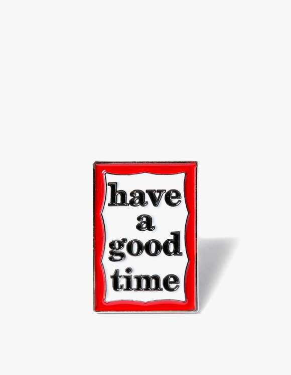 have a good time Frame Pin | HEIGHTS. | International Store