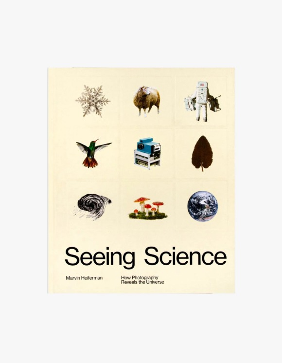 Selected Publications Seeing Science: How Photography Reveals the Universe | HEIGHTS. | International Store