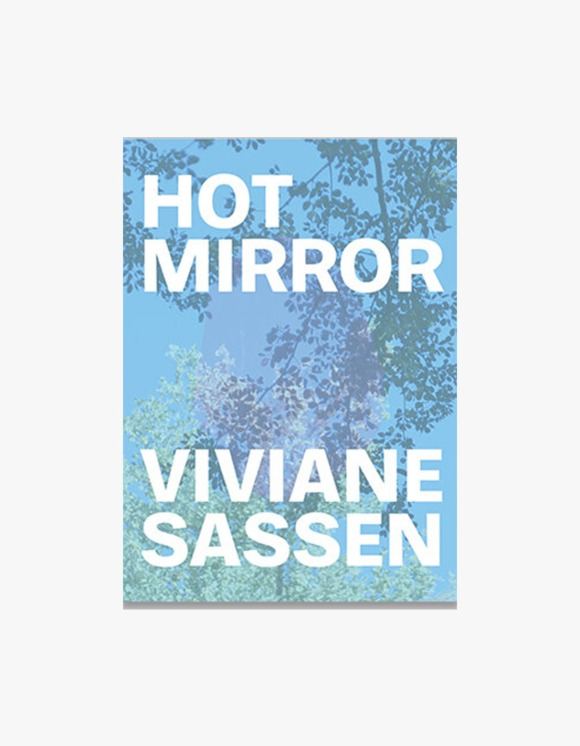 Selected Publications Viviane Sassen: Hot Mirror | HEIGHTS. | International Store